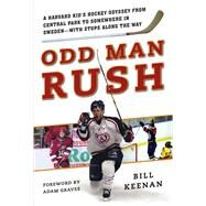 Odd Man Rush by Keenan, Bill; Graves, Adam, 9781613218174