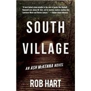 South Village by Hart, Rob, 9781943818174