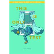 This Is Only a Test by Hollars, B. J., 9780253018175