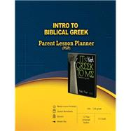 Intro to Biblical Greek, 10th-12th Grade 1/2 Year, 1/2 Credit by Master Books, 9780890518175