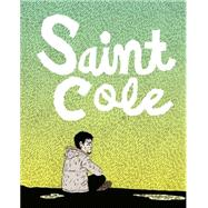 Saint Cole by Van Sciver, Noah, 9781606998175