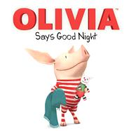 Olivia Says Good Night by Pulliam, Gabe; McDoogle, Farrah; Spaziante, Patrick, 9781481468176
