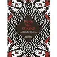 Puna Wai Korero by Whaitiri, Reina; Sullivan, Robert, 9781869408176