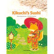 Kikuchi's Sushi by Jeong, Myung Sook; Kook, Sul Hee, 9781939248176