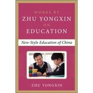 New Education Experiment in China (Works by Zhu Yongxin on Education Series) by Yongxin, Zhu, 9780071838177