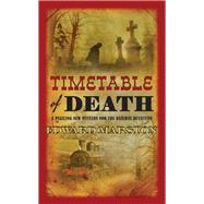 Timetable of Death by Marston, Edward, 9780749018177