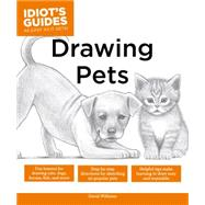 The Complete Idiot's Guide to Drawing Pets by Williams, David, 9781615648177
