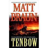 Tenbow by Matt Braun, 9780312938178