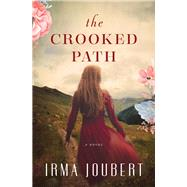 The Crooked Path by Joubert, Irma, 9780718098179