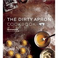 The Dirty Apron Cookbook by Robertson, David; Vij, Vikram, 9781927958179