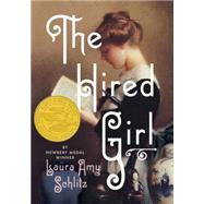 The Hired Girl by Schlitz, Laura Amy, 9780763678180