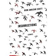 Insurrections by Scott, Rion Amilcar, 9780813168180