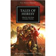 Tales of Heresy by Kyme, Nick; Priestley, Lindsey, 9781849708180