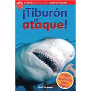 Scholastic Explora Tu Mundo: ¡Tiburón al ataque! (Spanish language edition of Scholastic Discover More Reader Level 2: Shark Attack!) by Arlon, Penelope, 9780545628181