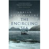 The Encircling Sea by Goldsworthy, Adrian, 9781784978181