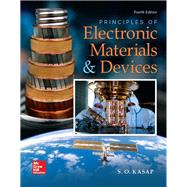 Principles of Electronic Materials and Devices by Kasap, Safa, 9780078028182