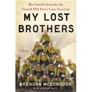My Lost Brothers by McDonough, Brendan; Talty, Stephan, 9780316308182
