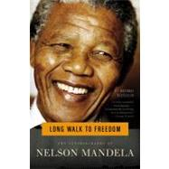 Long Walk to Freedom : The Autobiography of Nelson Mandela by Mandela, Nelson, 9780316548182