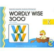 Wordly Wise 3000 by Dressler, Cheryl; Langdo, Bryan; Bureau, Hannah; Ho, Jannie, 9780838828182