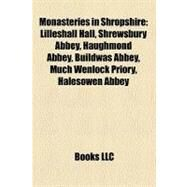 Monasteries in Shropshire by , 9781158428182