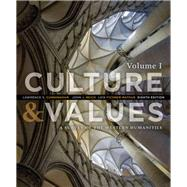 Culture and Values A Survey of the Western Humanities, Volume 1 by Cunningham, Lawrence S.; Reich, John J.; Fichner-Rathus, Lois, 9781285458182