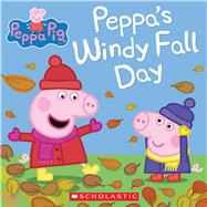 Peppa's Windy Fall Day (Peppa Pig) by Unknown, 9780545848183