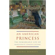 American Princess by Dennett, Laurie, 9780773548183