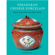 Peranakan Chinese Porcelain by Ming-yuet, Kee; Seng, Lim Hock, 9780804848183
