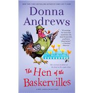 The Hen of the Baskervilles A Meg Langslow Mystery by Andrews, Donna, 9781250008183