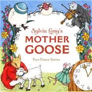 Sylvia Long's Mother Goose by Long, Sylvia; Chronicle Books, Llc, 9781452138183