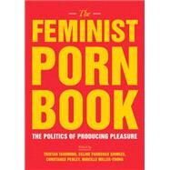 The Feminist Porn Book 9781558618183N