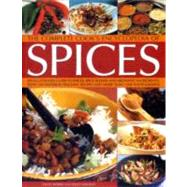 The Complete Cook's Encyclopedia of Spices: An Illustrated Guide to Spices, Spice Blends and Aromatic Ingredients, With 100 Tastebud-Tingling Recipes and More Than 1200 Photographs by Morris, Sallie; MacKley, Lesley, 9781840388183