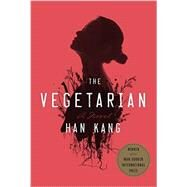 The Vegetarian by KANG, HAN, 9780553448184