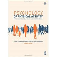 Psychology of Physical Activity: Determinants, Well-Being and Interventions by Biddle; Stuart J H, 9780415518185