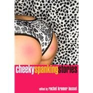 Cheeky Spanking Stories by Bussel, Rachel Kramer, 9781573448185