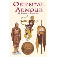 Oriental Armour by Robinson, H. Russell, 9780486418186