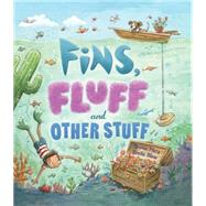 Fins, Fluff and Other Stuff by Merz, Bruno; Blow, Dreda, 9781609928186
