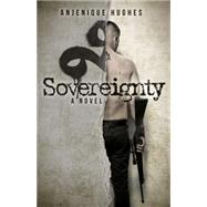 Sovereignty by Hughes, Anjenique, 9781630478186