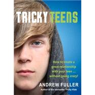 Tricky Teens by Fuller, Andrew, 9781925048186