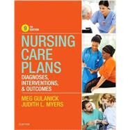 Nursing Care Plans by Gulanick, Meg, Ph.d.; Myers, Judith L., RN, 9780323428187