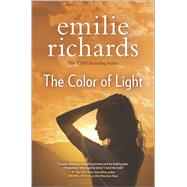 The Color of Light by Richards, Emilie, 9780778318187