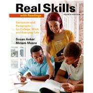 Real Skills with Readings Sentences and Paragraphs for College, Work, and Everyday Life by Anker, Susan, 9781457698187