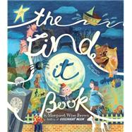 The Find It Book by Brown, Margaret Wise; Sheehan, Lisa, 9781472378187