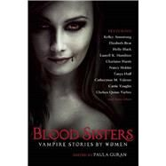 Blood Sisters: Vampire Stories by Women by Guran, Paula, 9781597808187