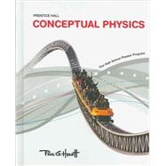 CONCEPTUAL PHYSICS C2009 STUDENT EDITION, CONCEPT DEVELOPMENT PRACTICE BOOK AND PROBLEM-SOLVING EXERCISES by PEARSON, 9780133648188