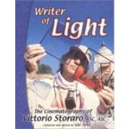 Writer of Light - the Cinematography of Vittorio Storaro, ASC AIC