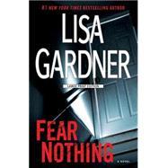 Fear Nothing by Gardner, Lisa, 9781594138188