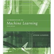 Introduction to Machine Learning by Alpaydin, Ethem, 9780262028189