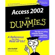 Access 2002 for Dummies® by Kaufeld, John, 9780764508189