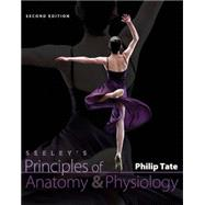 Seeley's Principles of Anatomy and Physiology by Tate, Philip, 9780073378190